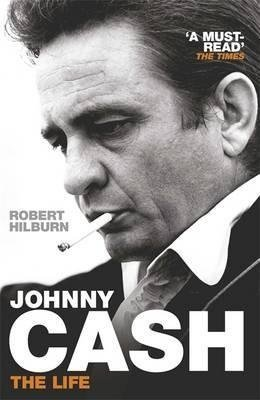 [(Johnny Cash : The Life)] [By (author) Robert Hilburn] published on (November, 2014)
