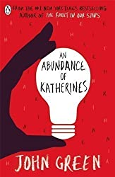 An Abundance of Katherines by Green, John (2012)