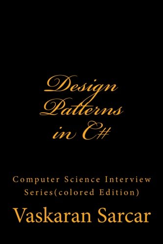 Design Patterns in C#: Color Edition (Computer Science Interview)
