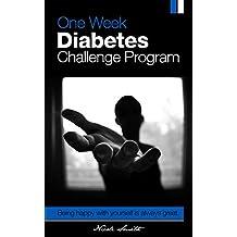 One Week Diabetes Challenge Program (English Edition)