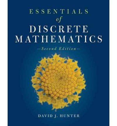 ({ESSENTIALS OF DISCRETE MATHEMATICS}) [{ By (author) David J. Hunter }] on [February, 2011]