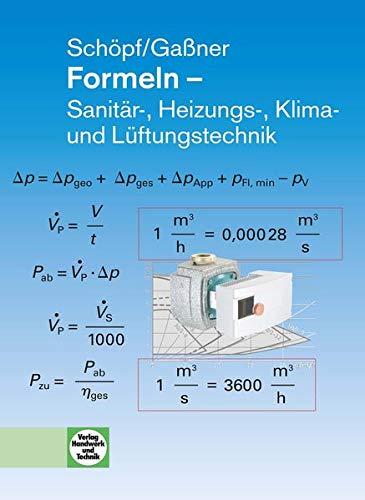 Formeln - Sanitär-, Heizungs-, Klima- und Lüftungstechnik - Heizung Handwerk