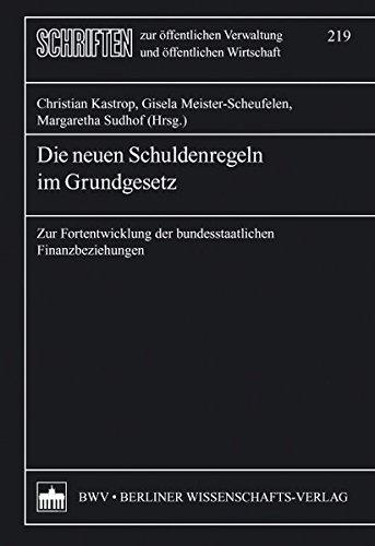 die-neuen-schuldenregeln-im-grundgesetz-zur-fortentwicklung-der-bundesstaatlichen-finanzbeziehungen-