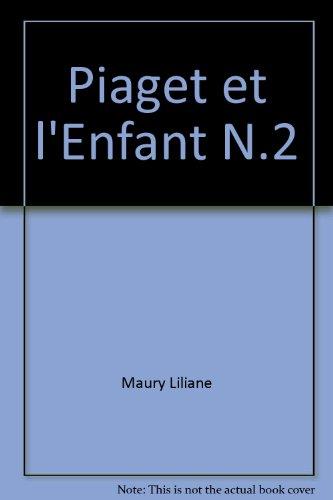 Piaget et l'Enfant N.2
