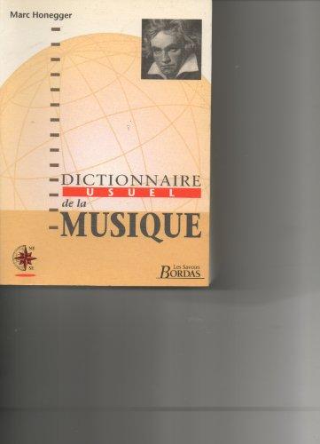 DICT USUEL DE LA MUSIQUE (Ancienne Edition)