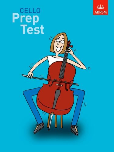 Cello Prep Test (ABRSM Exam Pieces) por ABRSM