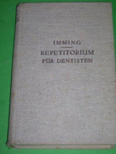 Repetitorium für Dentisten Zugl. e. Prüfgsfragenbuch f. d. staatl. Prüfgn d. ...