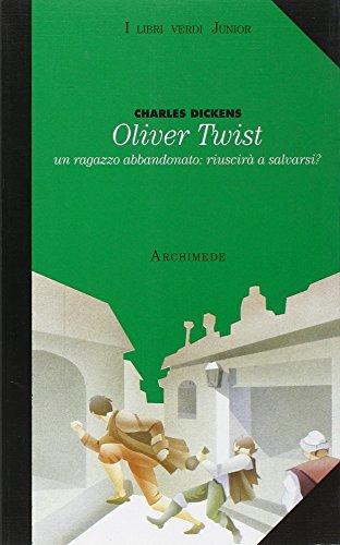 Oliver Twist. Ragazzo abbandonato riuscir a salvarsi