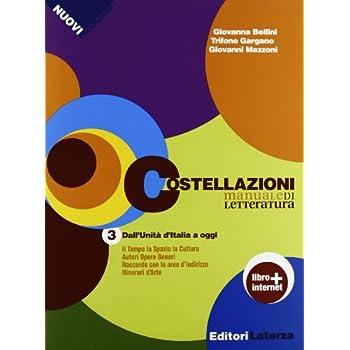 Costellazioni. Manuale Di Letteratura. Con Materiali Per Il Docente. Con Espansione Online. Per Le Scuole Superiori: 3