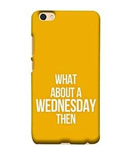 PrintVisa Designer Back Case Cover for Vivo Y55L :: Vivo Y55 (Wednesday Week Orange Day Quotes)