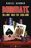 eBook Gratis da Scaricare Dominate No limit hold em cash game (PDF,EPUB,MOBI) Online Italiano
