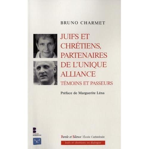 Juifs et chrétiens partenaires de l'unique Alliance : Témoins et Passeurs