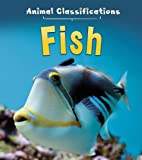 This fascinating series takes a very simple look at animal classifications, with each book focusing on a different group of animal. This book is about fish: what they do, how they behave, and how these characteristics are different from other groups ...