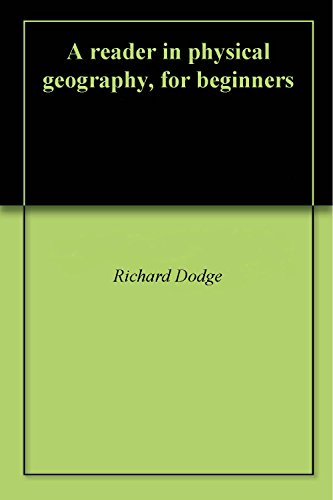 a-reader-in-physical-geography-for-beginners-english-edition