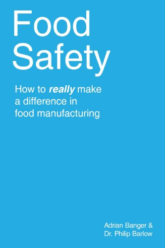 Food Safety: How to really make a difference in food manufacturing