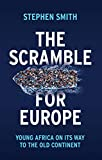 The Scramble for Europe, Young Africa on its way to the Old Continent