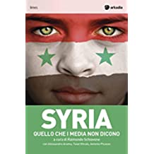 Syria: Quello che i media non dicono