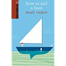 How to Sail a Boat (Ginger)