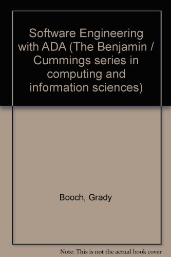 Software Engineering with ADA (The Benjamin / Cummings series in computing and information sciences)