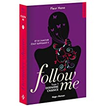 Follow me - tome 3 Dernière chance (03)