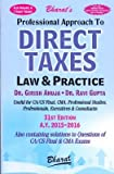 Professional Approach To Direct Taxes Law & Practice