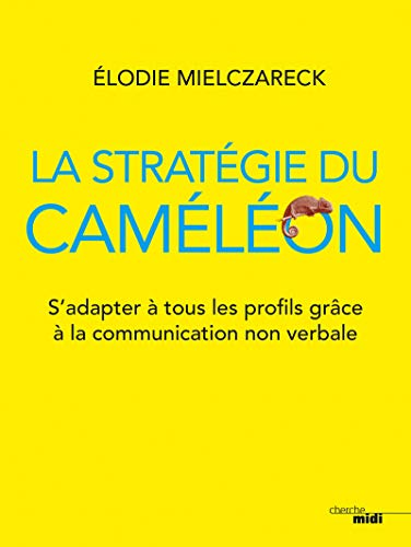 La Stratégie du caméléon par Elodie MIELCZARECK