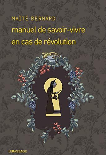 Manuel de savoir-vivre en cas de révolution