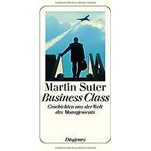 Business Class. Geschichten aus der Welt des Managements