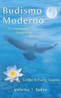 Budismo Moderno: Volume 1 - Sutra por Geshe Kelsang Gyatso epub