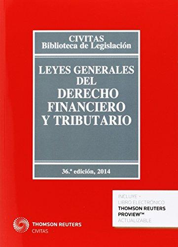 Leyes generales del derecho financiero y tributario (36ª ed.) 2014 (Biblioteca de Legislación) por Mercedes Ruiz Garijo