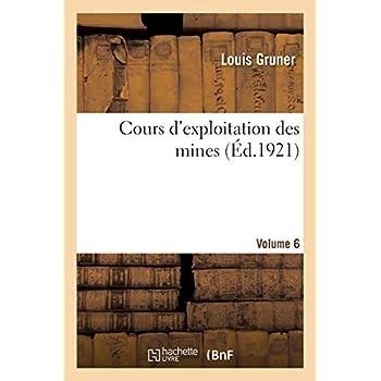 Cours d'exploitation des mines. Volume 6