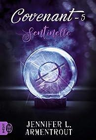Covenant, tome 5 : Sentinelle par Jennifer L. Armentrout