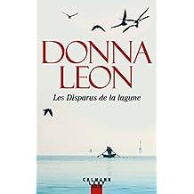 Les disparus de la lagune de Donna Leon