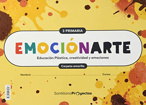 EMOCIONARTE EDUCACION PLASTICA, CREATIVIDAD Y EMOCIONES 3 PRIMARIA