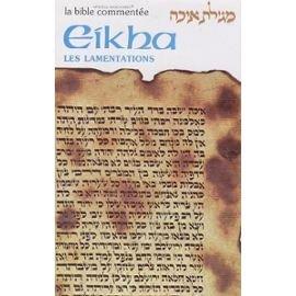 Eikha, les Lamentations. Bible Commentée par Meir Zlotowitz