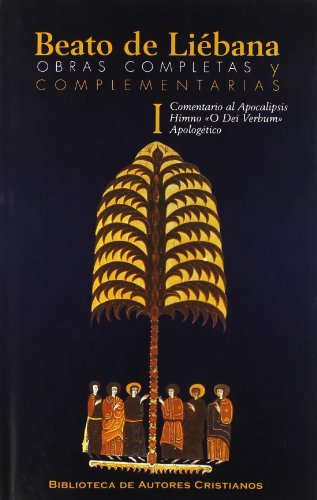Obras completas y complementarias de Beato de Liébana. I: Comentario al Apocalipsis. Himno O Dei Verbum. Apologético: 1 (MAIOR)