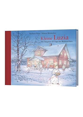Kleine Luzia: Die längsten elf Tage bis Weihnachten
