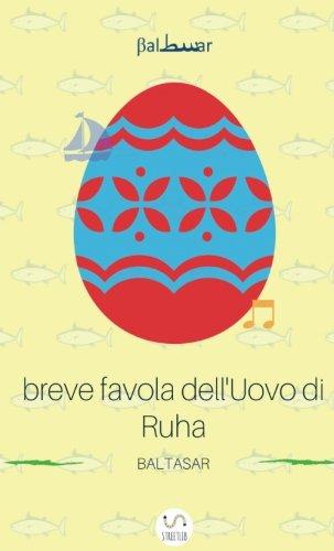 Breve favola dell'uovo di Ruha