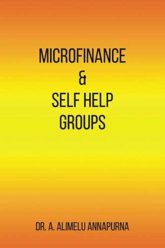 Microfinance and Self Help Groups