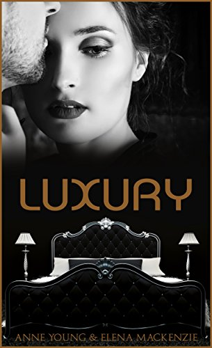 Luxury von [MacKenzie, Elena, Young, Anne]
