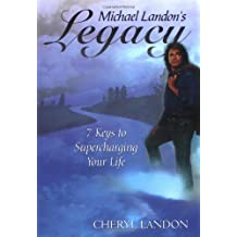 Michael Landon's Legacy: 7 Keys to Supercharging Your Life