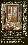 La habitación del Dragón Volador y otros cuentos de terror y misterio par Sheridan Le Fanu