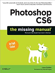 [ PHOTOSHOP CS6: THE MISSING MANUAL[ PHOTOSHOP CS6: THE MISSING MANUAL ] BY SNIDER, LESA ( AUTHOR )MAY-25-2012 PAPERBACK ] Photoshop Cs6: The Missing Manual[ PHOTOSHOP CS6: THE MISSING MANUAL ] By Snider, Lesa ( Author )May-25-2012 Paperback By Snider, Lesa ( Author ) May-2012 [ Paperback ]