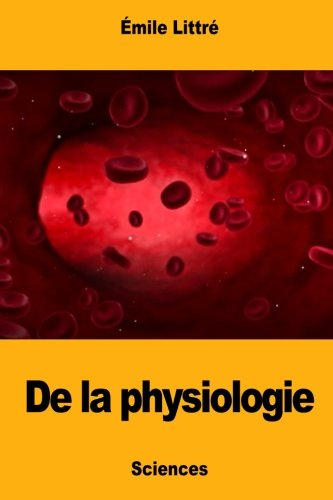 De la physiologie