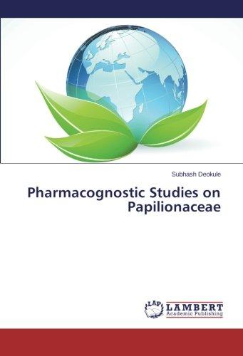 Pharmacognostic Studies on Papilionaceae
