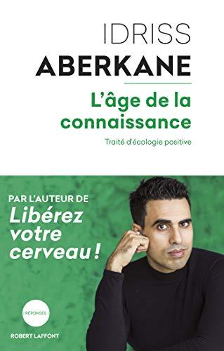 L'Âge de la connaissance (REPONSES) par Idriss ABERKANE