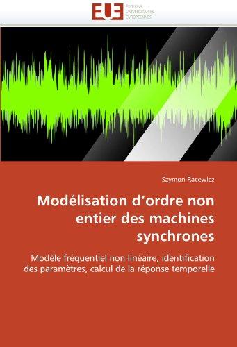 Modélisation d''ordre non entier des machines synchrones par Szymon Racewicz
