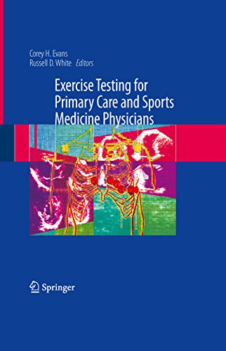 Exercise Testing for Primary Care and Sports Medicine Physicians (English Edition)