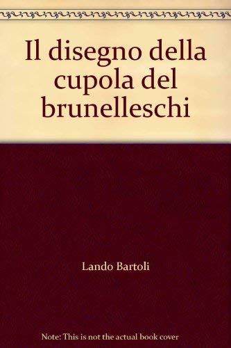 Serie Cupola (Il disegno della cupola del Brunelleschi (Accademia La Colombaria. Serie studi))