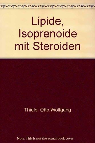 Lipide, Isoprenoide mit Steroiden